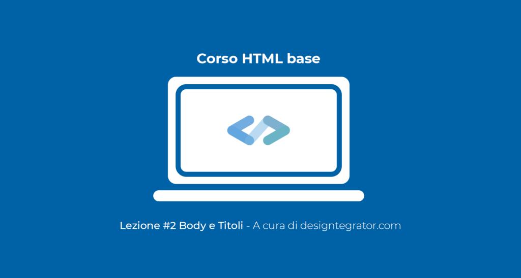 corso html base - lezione 2