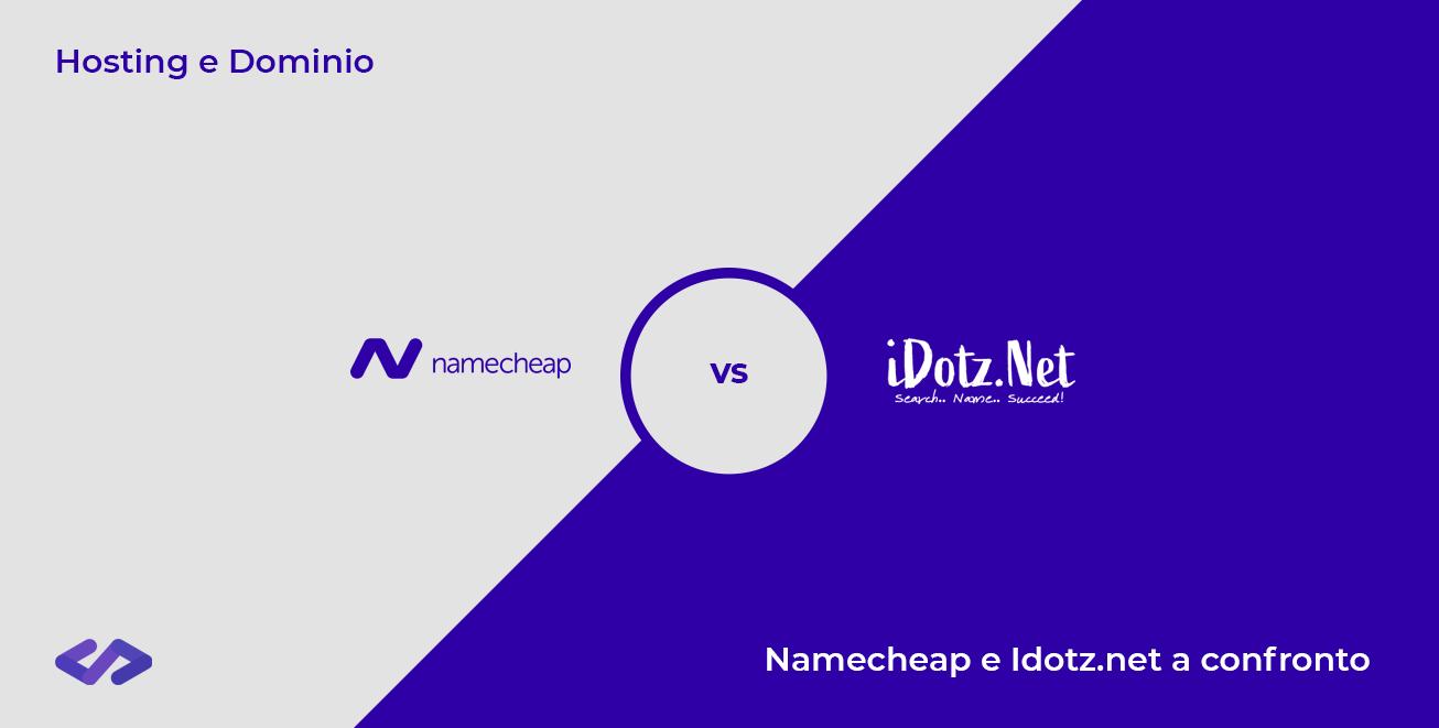 hosting e dominio - namecheap vs idotz.net