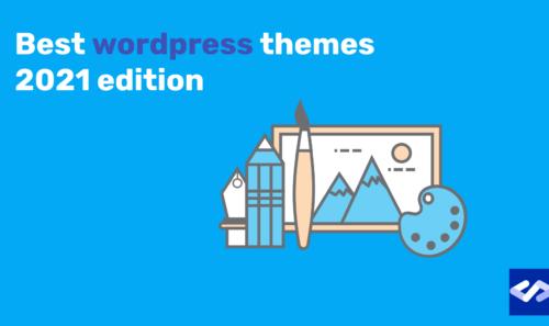 I 12 migliori temi WordPress del 2021 – i più belli e funzionali