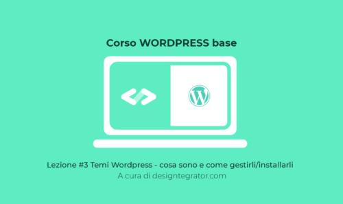 Temi WordPress – Cosa sono e come installarli wp admin #3