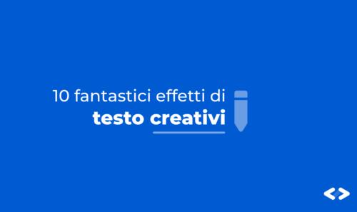 10 fantastici Effetti testo creativi per i nostri progetti di design