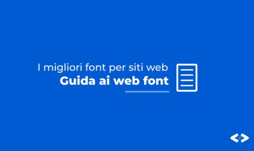 I migliori font da utilizzare in un sito web – guida ai web font