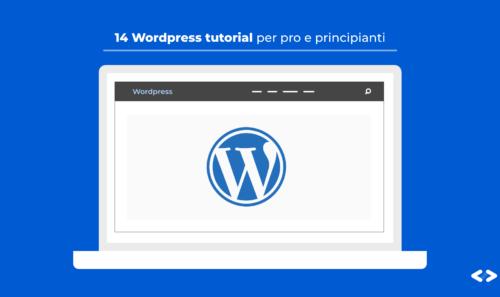 17 WordPress Tutorial adatti a pro e principianti