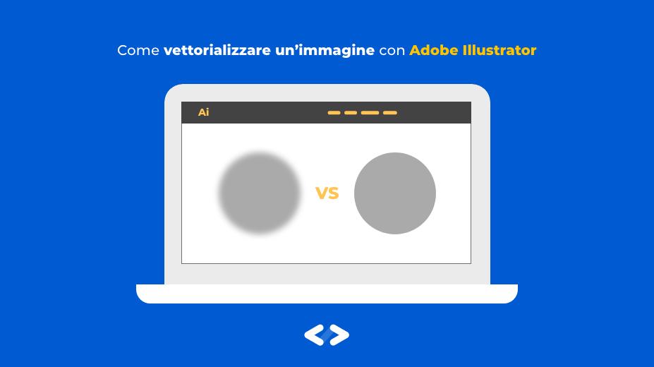 vettorializzare immagine illustrator