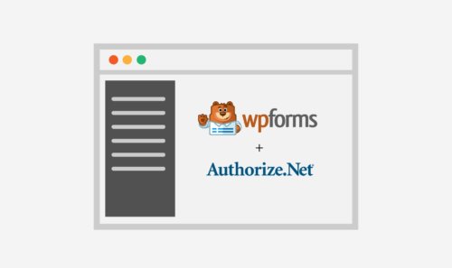 Authorize.Net – Scopriamo il nuovo, potente Addon di WPForms