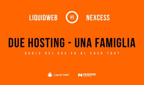 Liquid Web e Nexcess – Due hosting, una famiglia. Conosciamoli meglio